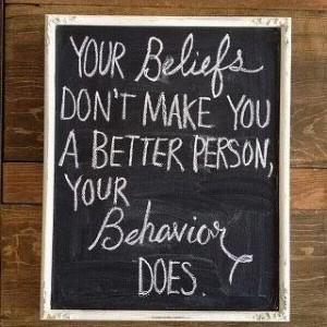 your beliefs..